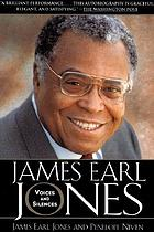 James Earl Jones : voices and silences