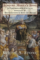 Singing Moses's song : a performance-critical analysis of Deuteronomy's song of Moses