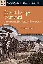 Great leaps forward : modernizers in Africa, Asia, and Latin America