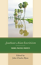 Southeast Asian ecocriticism : theories, practices, prospects