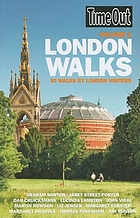 Time Out London walks : 30 walks by London writers. Vol. 1.