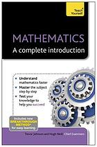 Mathematics : a complete introduction