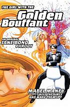 The girl with the golden bouffant : an original Jane Bond parody