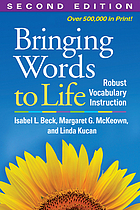 Bringing Words to Life, Second Edition : Robust Vocabulary Instruction.