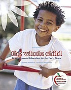 The whole child : developmental education for the early years
