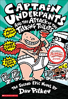 Captain Underpants and the attack of the talking toilets : another epic novel
