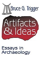 Artifacts & ideas : essays in archaeology