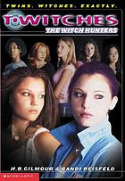 Twitches : the Witch Hunters