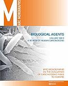 A review of human carcinogens. Biological agents.
