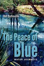 The peace of blue : water journeys