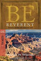 Be reverent : bowing before our awesome God : OT commentary, Ezekiel