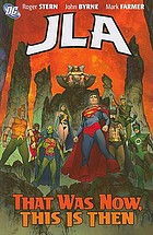 JLA. That was now, this is then