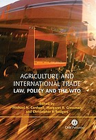 Agriculture and international trade : law, policy, and the WTO