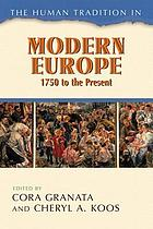 The Human Tradition in Modern Europe, 1750 to the Present.