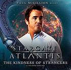 Stargate SG-1. / Kindness of strangers