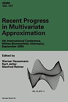 Recent Progress in Multivariate Approximation : 4th International Conference, Witten-Bommerholz(Germany), September 2000