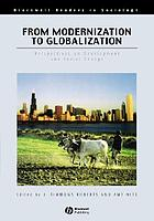 From modernization to globalization : perspectives on development and social change