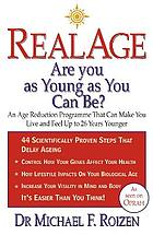 RealAge : are you as young as you can be?
