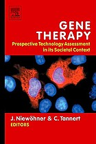 Gene therapy : prospective technology assessment in its societal context