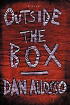 Outside the box : a novel