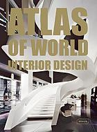 Atlas of world interior design