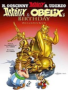 Asterix & Obelix's birthday : the golden book