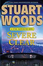 Severe clear : a Stone Barrington novel