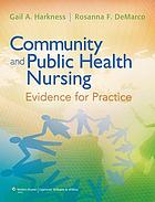 Community and public health nursing : evidence for practice