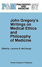 John Gregory's writings on medical ethics and philosophy of medicine