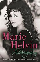 Marie Helvin : the autobiography.