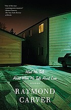 What we talk about when we talk about love : stories