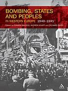 Bombing, states and peoples in Western Europe, 1940-1945