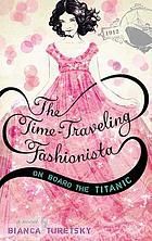 The time-traveling fashionista : a novel
