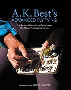Advanced fly tying : the proven methods of a master professional fly tyer