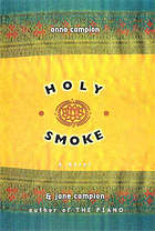 Holy smoke : a novel