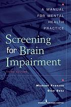 Screening for brain impairment : a manual for mental health practice.