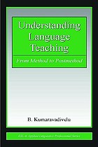 Understanding language teaching : from method to postmethod