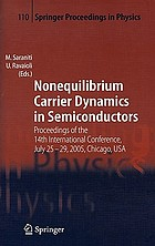 Nonequilibrium carrier dynamics in semiconductors : proceedings of the 14th international conference, July 25-29, 2005, Chicago, USA