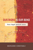 Our word is our bond : how legal speech acts