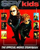 Spy kids : based on the screenplay by Robert Rodriguez