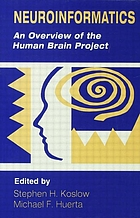 Neuroinformatics : an overview of the Human Brain Project