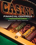 Casino financial controls : tracking the flow of money