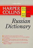 Harper Collins Russian dictionary : Russian-English, English-Russian
