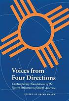Voices from four directions : contemporary translations of the Native literatures of North America