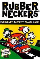 Rubber neckers : everyone's favorite travel game