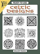 Ready-to-use Celtic designs : 96 different copyright-free designs printed one side