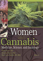 Women and cannabis : medicine, science, and sociology