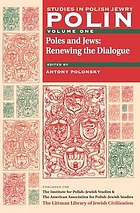 Poles and Jews : renewing the dialogue