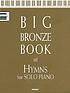Big bronze book of hymns for solo piano by  Cindy Berry