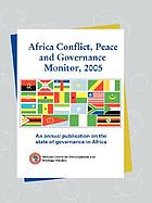 Africa conflict, peace and governance monitor, 2005.